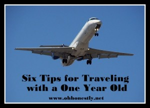 Six tips for traveling with a one year old
