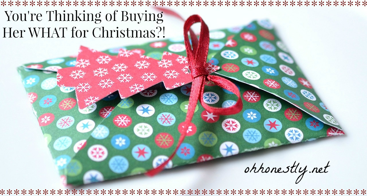 youre thinking of buying her what for christmas - Christmas Ideas For My Wife