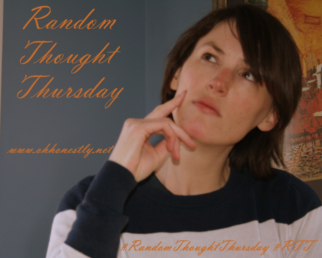 Random thought Thursday: Fourth edition