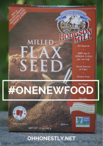 #ONENEWFOOD: Flaxseed