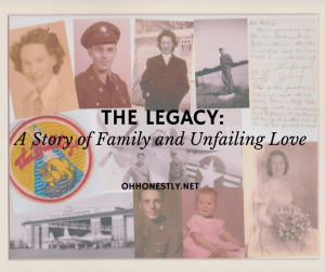 The Legacy: A Story of Family and Unfailing Love