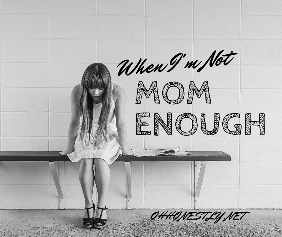 Not Mom Enough