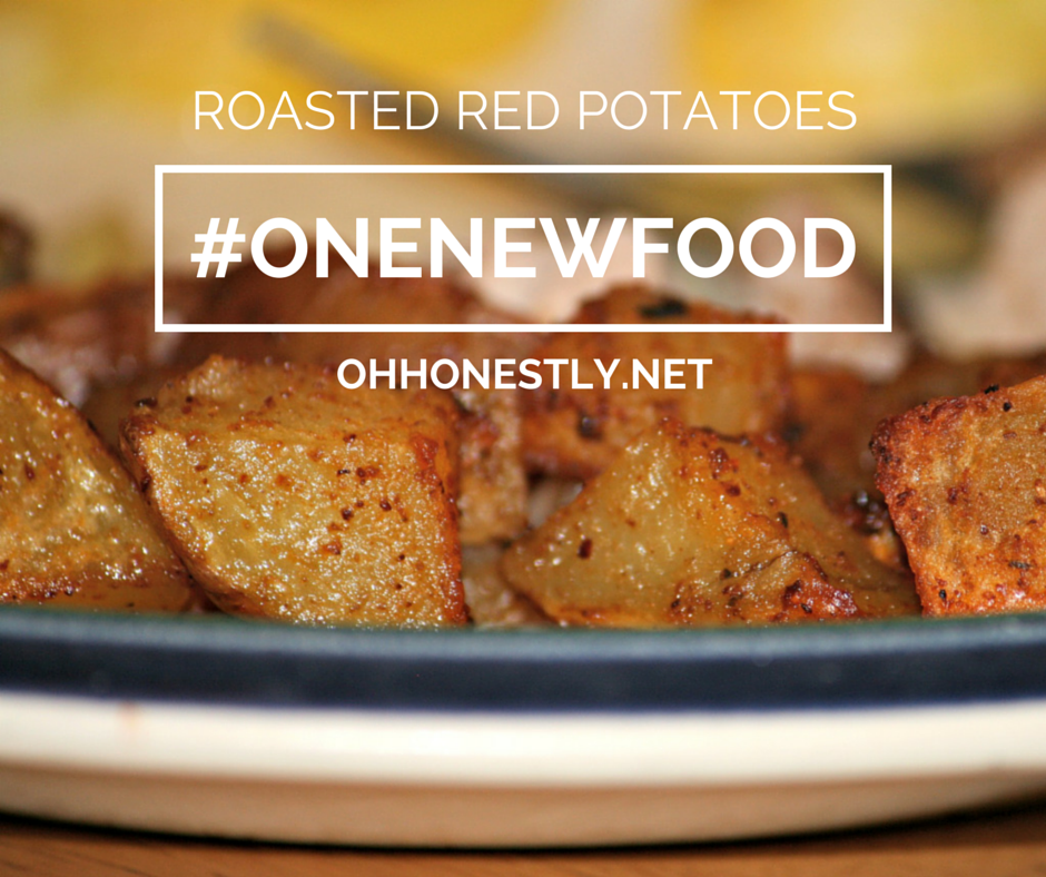 One New Food: Roasted Red Potatoes Recipe (Sort of)