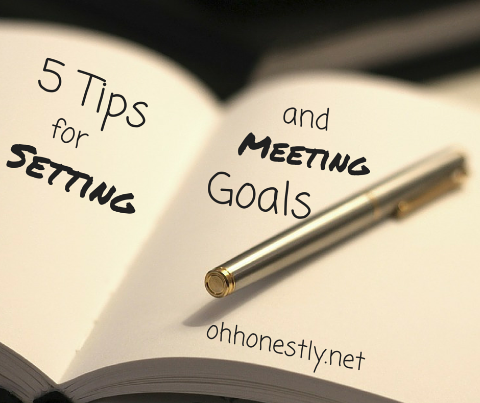 Week 45: Five Tips for Setting and Meeting Goals