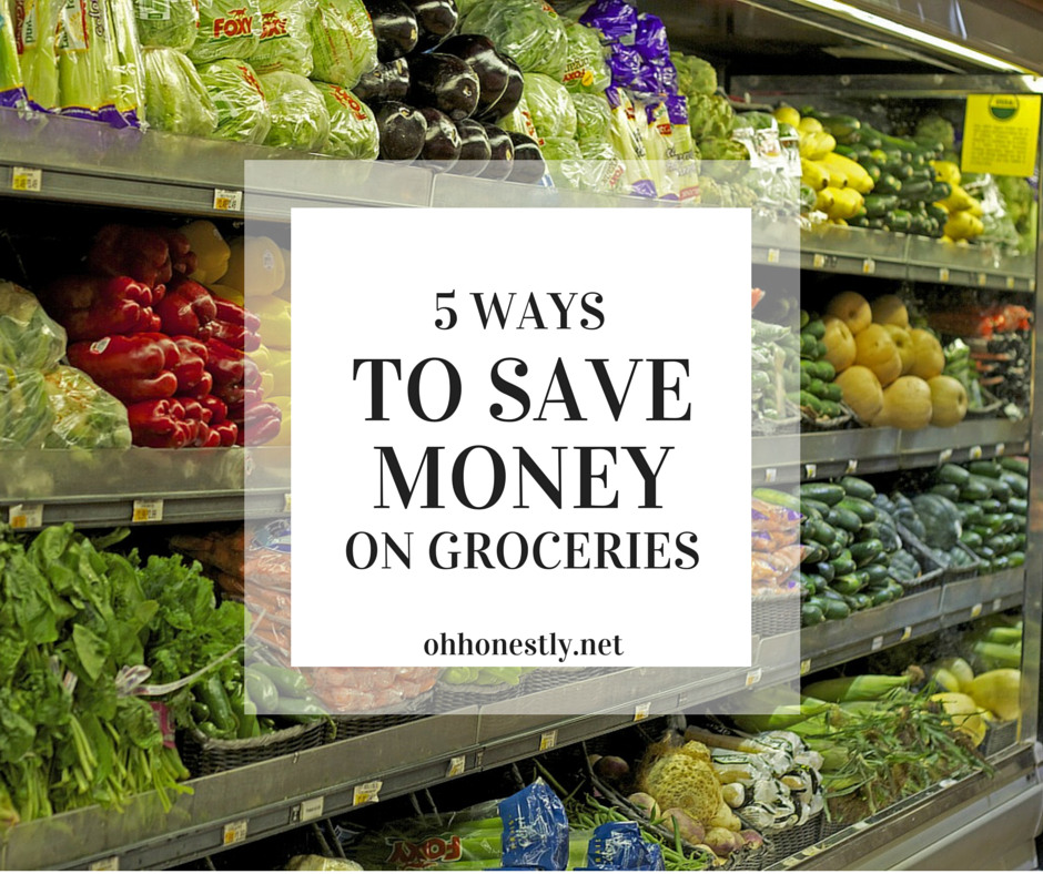 Five Ways to Save Money on Groceries