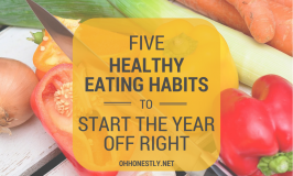 Five Healthy Eating Habits to Start The Year Right