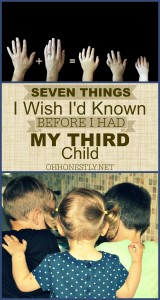 Seven Things I Wish I'd Known Before I Had My Third Child, Part 2