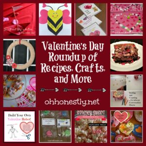 Valentine's Day Roundup of Recipes, Crafts, and More