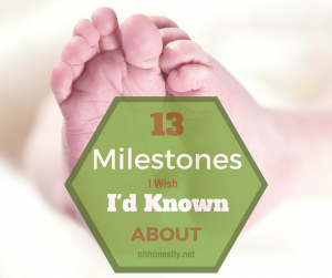 13 Milestones I Wish I'd Known About