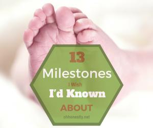 13 Milestones