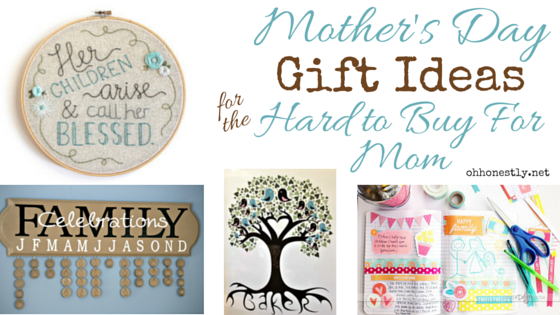 Mother's Day Gift Ideas for the Hard to Buy For Mom (Updated and Expanded!)