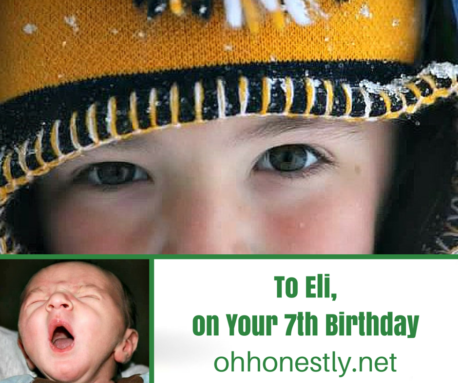 To Eli, On Your 7th Birthday
