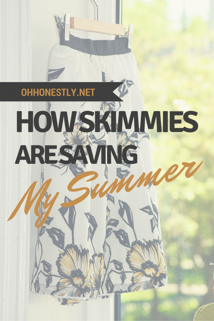 How Skimmies are Saving My Summer