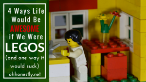 4 Ways Life Would Be AWESOME if We Were LEGOS (and one way it would suck)