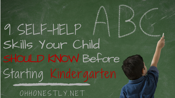 9 Self Help Skills Your Child Should Know Before Starting Kindergarten
