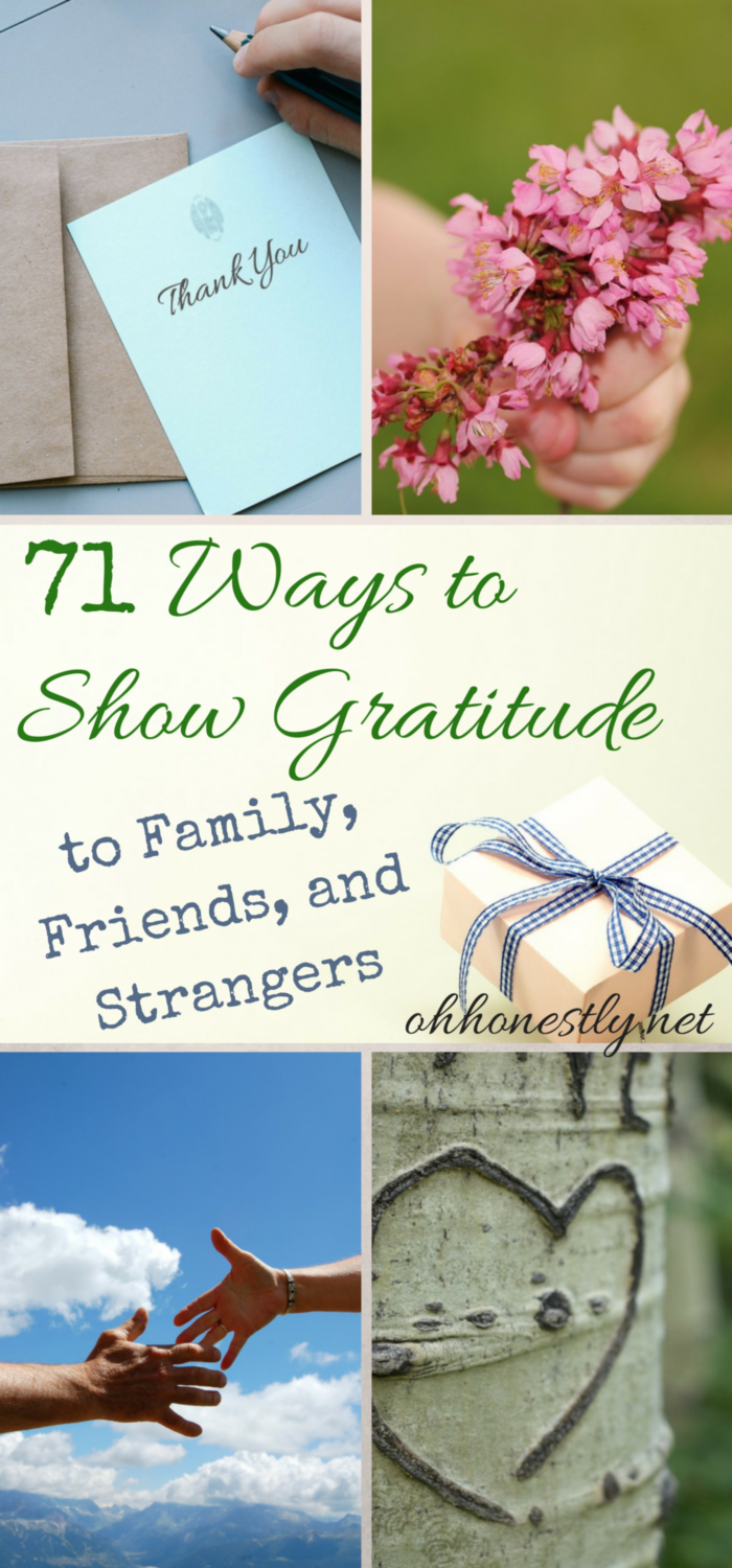 71 Ways to Show Gratitude to Family, Friends, and Strangers