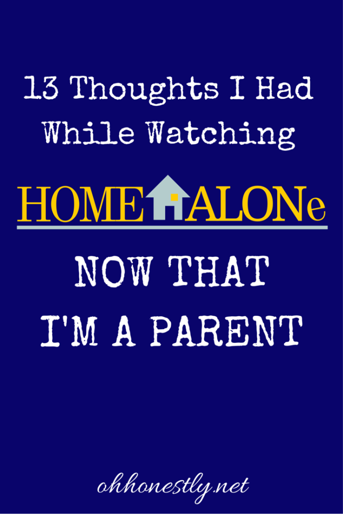 13 Thoughts I Had While Watching Home Alone Now That I'm a Parent