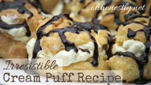 Irresistible Cream Puff Recipe (Betcha Can't Eat Just One!)