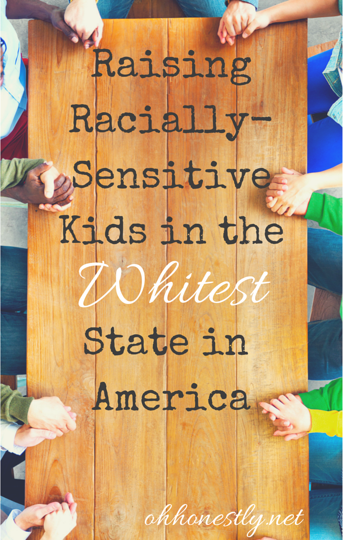 How do you raise children who see beyond the color of someone's skin when everyone around them is white? Raising racially-sensitive kids in the whitest state in America.
