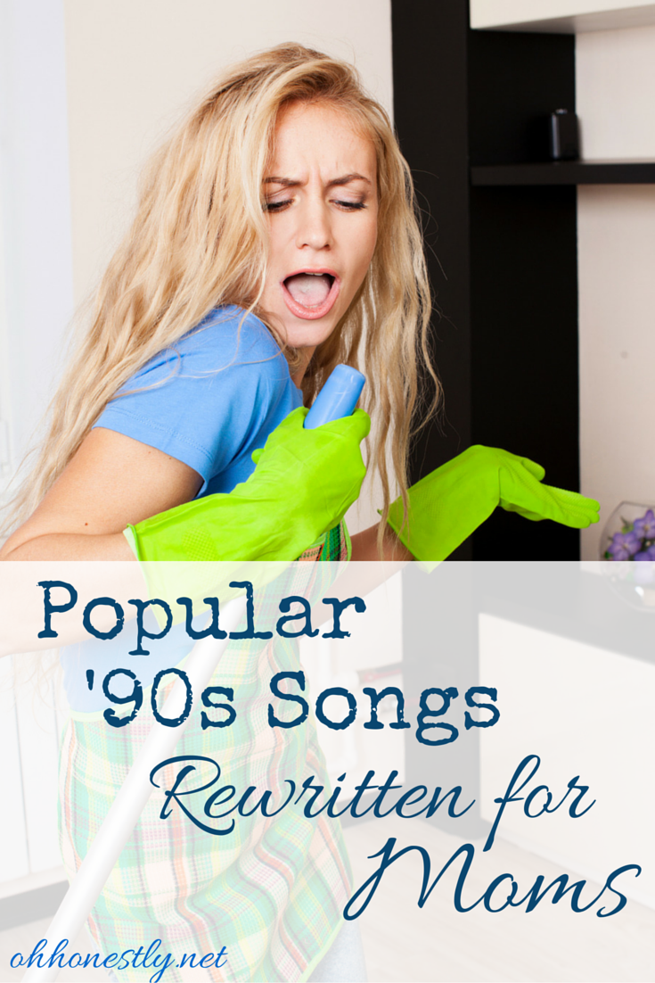 Do you remember these popular '90s songs? What if they were written for moms?