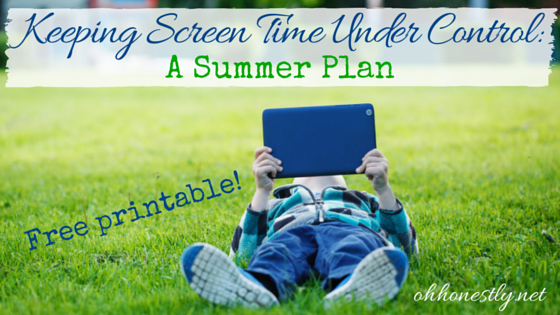 Keeping Screen Time Under Control: A Summer Plan