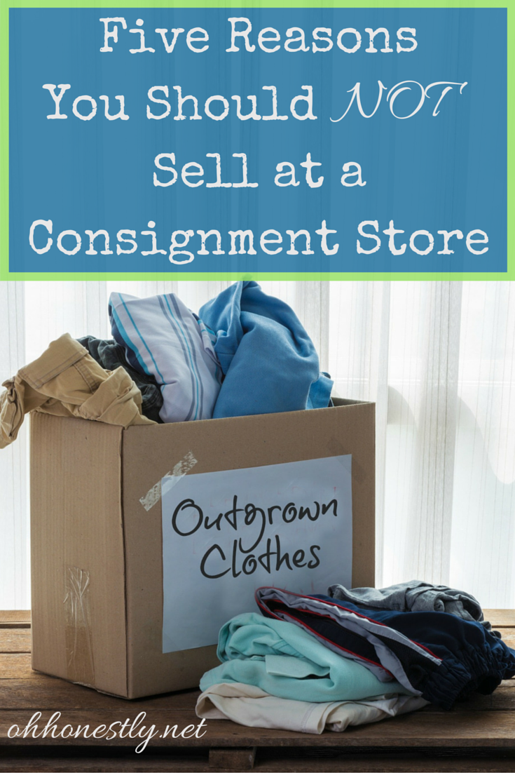 You've gone through your home and have bags of clothes, books, and more to get rid of, but what should you do with it? Toss? Donate? Sell? It's your choice, but here are five compelling reasons to NOT sell to a consignment store.