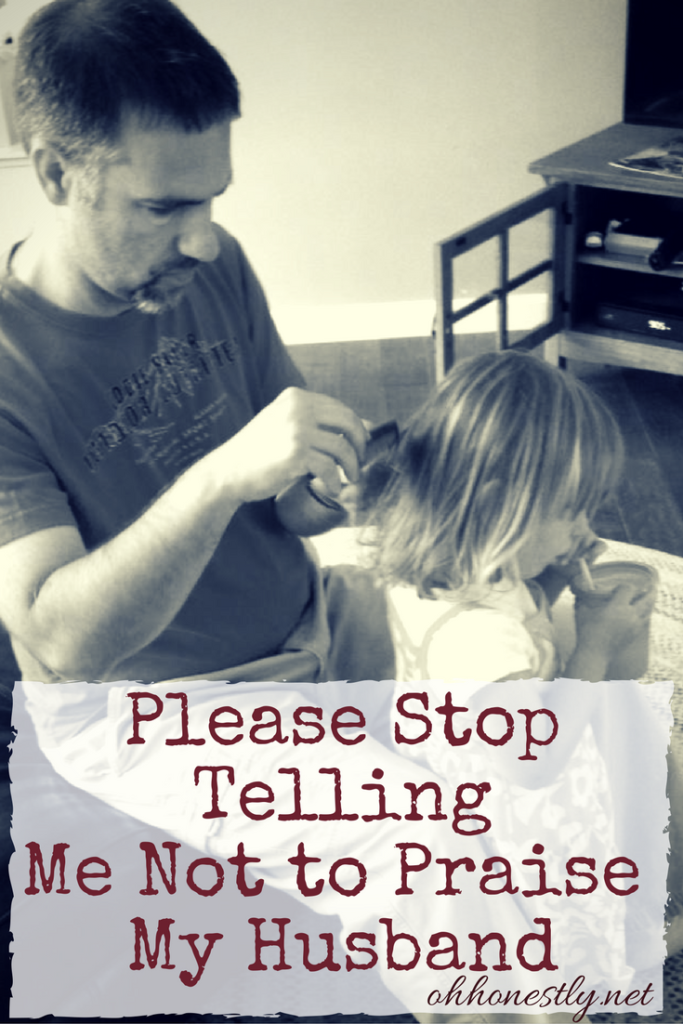 There may be a double standard in the way moms and dads are treated when people see them with their kids, but the solution isn't to stop telling dads they're doing a good job.