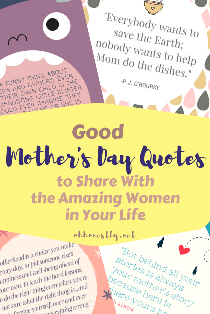 Good Mother 39 S Day Quotes To Share With The Amazing Women