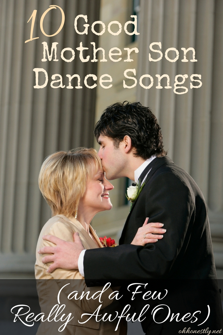 Mother Son Wedding Dance.10 Good Mother Son Dance Songs And A Few Really Awful Ones