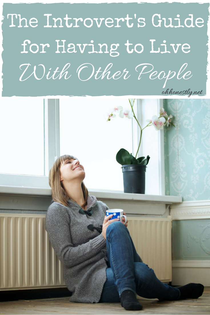 When you're an introvert, living with people is hard. This guide will make it easier.